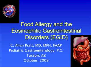 Food Allergy and the Eosinophilic Gastrointestinal Disorders EGID