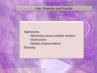 Life: Diversity and Fossils