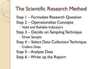 The Scientific Research Method