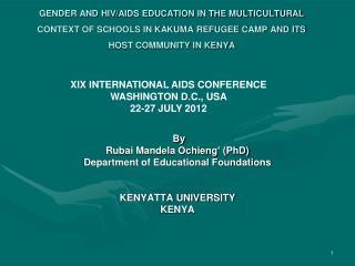 By Rubai Mandela Ochieng' (PhD) Department of Educational Foundations KENYATTA UNIVERSITY KENYA