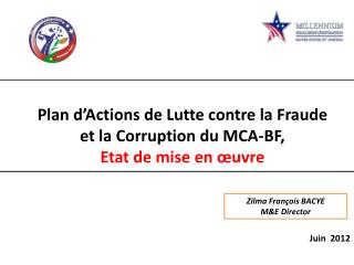 Plan  d'Actions de Lutte contre la Fraude et la Corruption du MCA-BF, Etat de mise en œuvre
