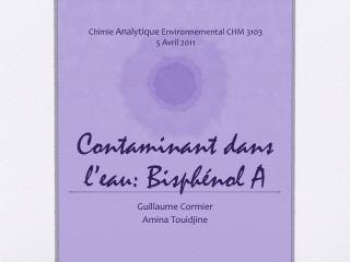Contaminant  dans l'eau :  Bisphénol  A