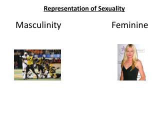 MasculinityFeminine