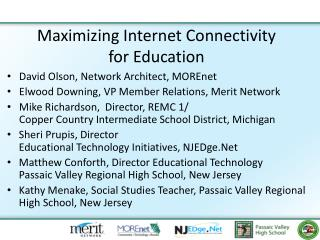 Maximizing Internet Connectivity  for Education