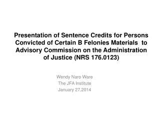 Wendy  Naro  Ware The JFA Institute January 27,2014