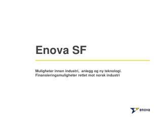 Enova SF