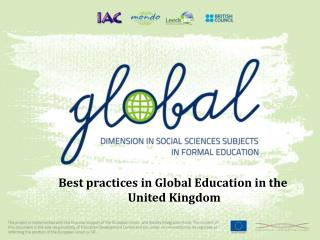 Best practices in Global Education in the  United  Kingdom