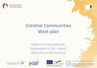 Creative Communities Work plan
