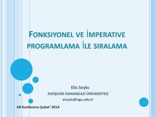 Fonksiyonel  ve  İ mperative  programlama  İ le s ı ralama