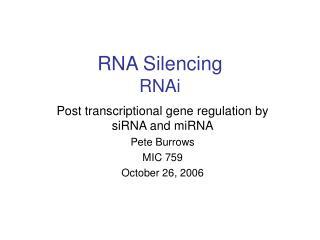 RNA Silencing RNAi