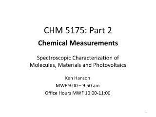 CHM 5175: Part 2