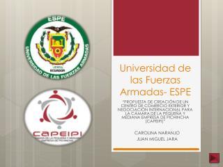Universidad de las Fuerzas Armadas- ESPE