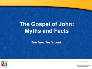 The Gospel of John:  Myths  and Facts