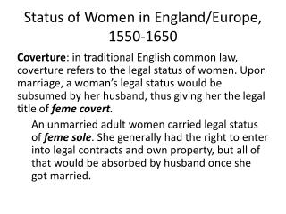 Status of Women in England/Europe, 1550-1650