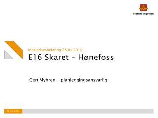 E16 Skaret - Hønefoss