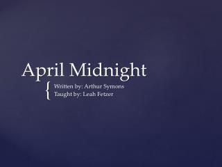 April Midnight