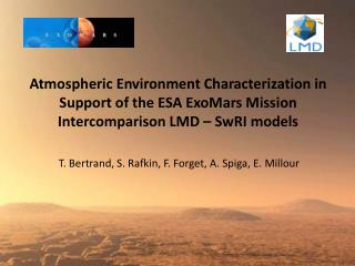 Atmospheric Environment Characterization in Support of the ESA  ExoMars  Mission