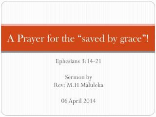 "A  Prayer for the ""saved by  grace""!"