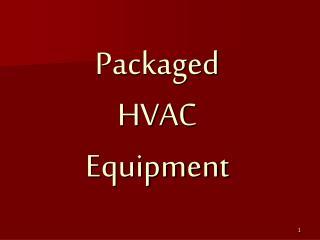 Packaged HVAC Equipment