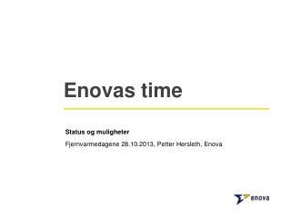 Enovas  time