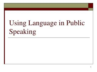 Using Language in Public Speaking
