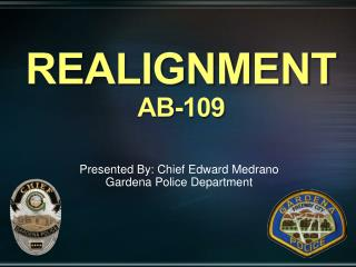 REALIGNMENT AB-109