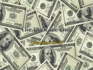 The Debt We Owe