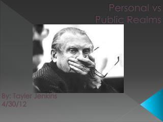 Personal  vs Public Realms