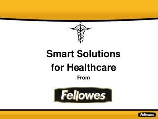 Smart Solutions  for Healthcare From