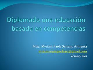 Diplomado una educación basada en competencias