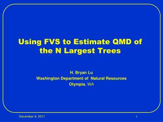Using FVS to Estimate QMD of the N Largest Trees
