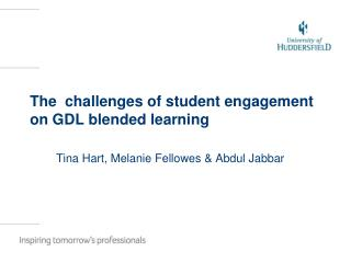 The  challenges of student engagement on GDL blended learning