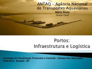 Portos:  Infraestrutura e Logística
