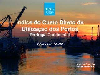 Índice do Custo Direto de Utilização dos Portos Portugal Continental