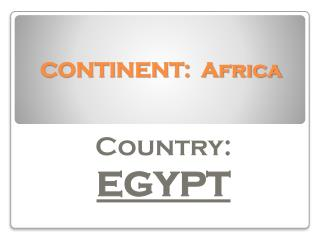 CONTINENT:  Africa