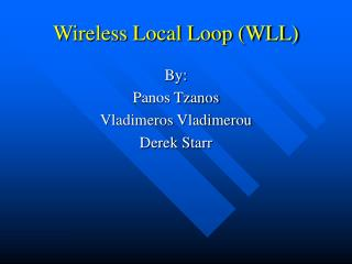Wireless Local Loop WLL