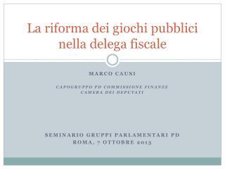 La riforma dei giochi pubblici nella delega fiscale