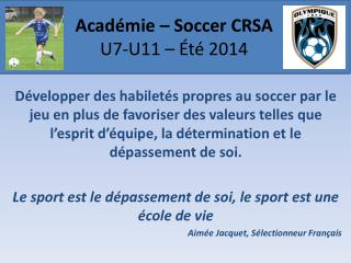 Académie – Soccer CRSA U7-U11 – Été 2014