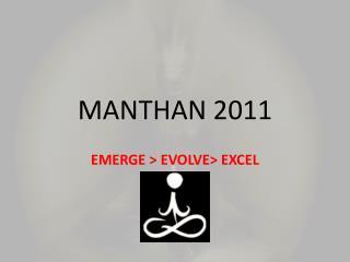 MANTHAN 2011