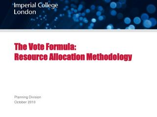 The Vote Formula:  Resource Allocation Methodology