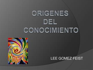 LEE GOMEZ FEIST