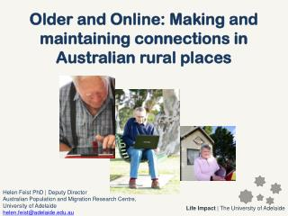 Older and Online: Making and maintaining connections in Australian rural places