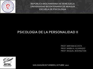 REPÚBLICA BOLIVARIANA DE VENEZUELA UNIVERSIDAD BICENTENARIA DE ARAGUA ESCUELA DE PSICOLOGIA