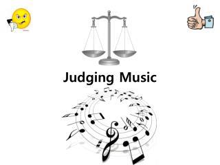 Judging Music