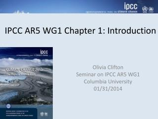 IPCC AR5 WG1  Chapter 1: Introduction