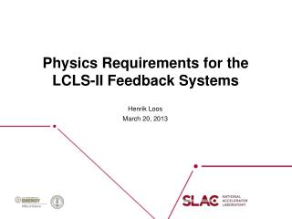 Physics Requirements for the LCLS-II Feedback Systems