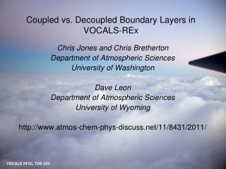Coupled vs. Decoupled Boundary Layers in VOCALS- REx