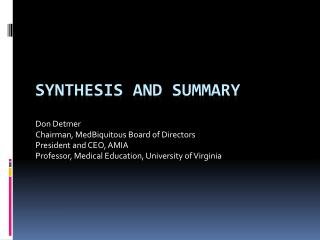 Synthesis and Summary