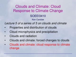 Clouds and Climate: Cloud Response to Climate Change