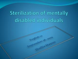 Sterilization of mentally disabled individuals